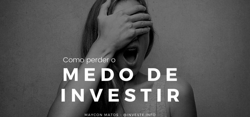 medo de investir